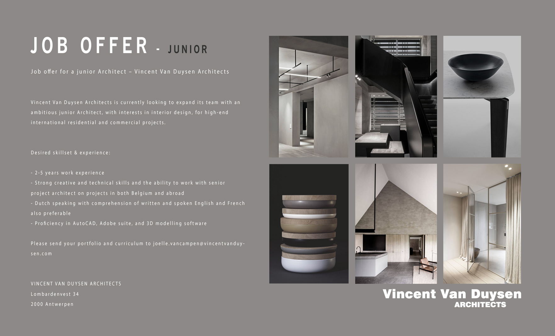Job offer junior architect vincent van duysen for Online architects for hire
