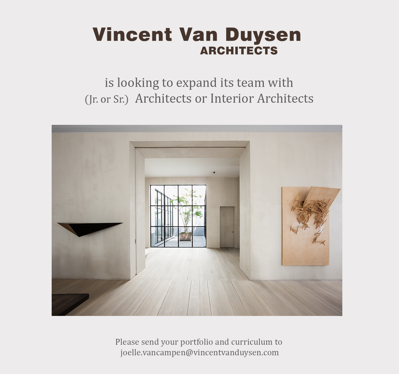Vincent Van Duysen Job Offer January